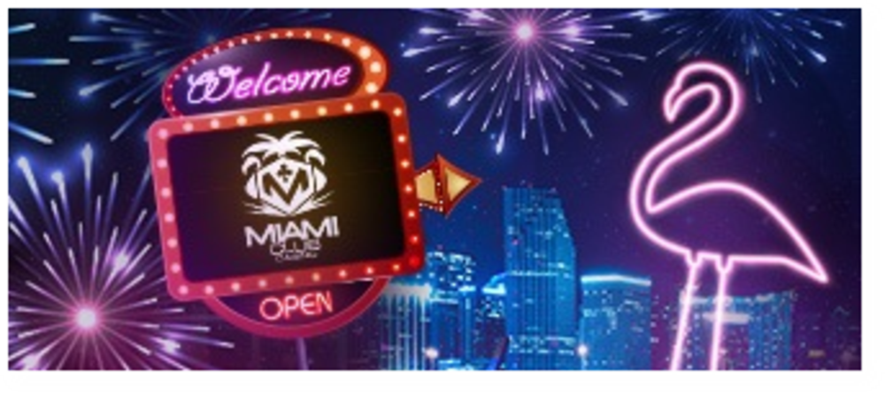 Miami Club Welcome bonus